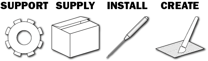 Support Supply Install Create